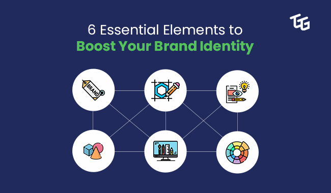 6 essential elements to boost you brand identity - The Go-To Guy!